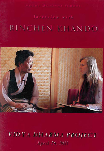 Vidya Dharma Project 2011: Interview with Rinchen Khando