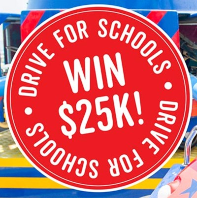 Drive for Schools - Win $25k!